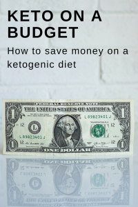 How to eat keto on a budget: how to save money on a ketogenic diet