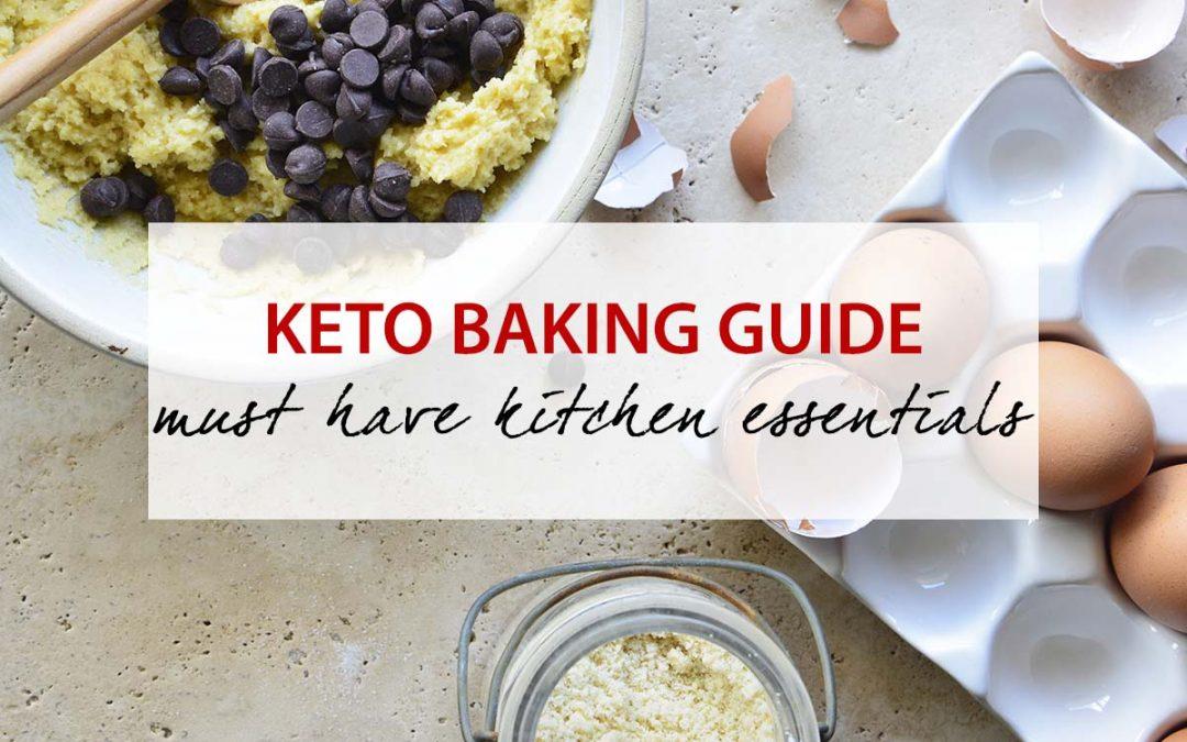 Keto Baking Guide   Must Have Kitchen Essentials