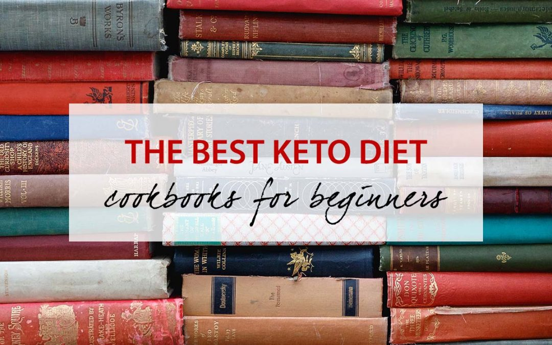 The Best Keto Diet Cookbook For Beginners
