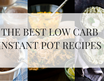 THE BEST LOW CARB INSTANT POT RECIPES text over 3 images of food