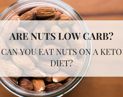 Can you eat nuts on a keto diet? are nuts low carb? text over a jar of nuts