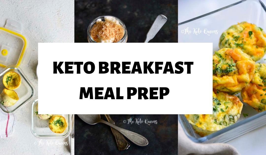 The Ultimate Keto Breakfast Meal Prep Guide