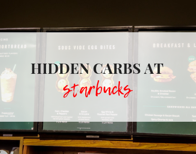HIDDEN CARBS AT STARBUCKS featured image