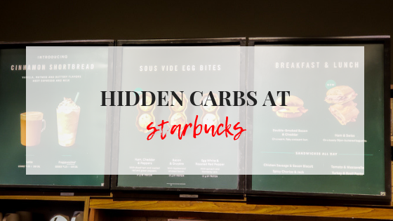 Hidden Carbs at Starbucks – What not to eat!