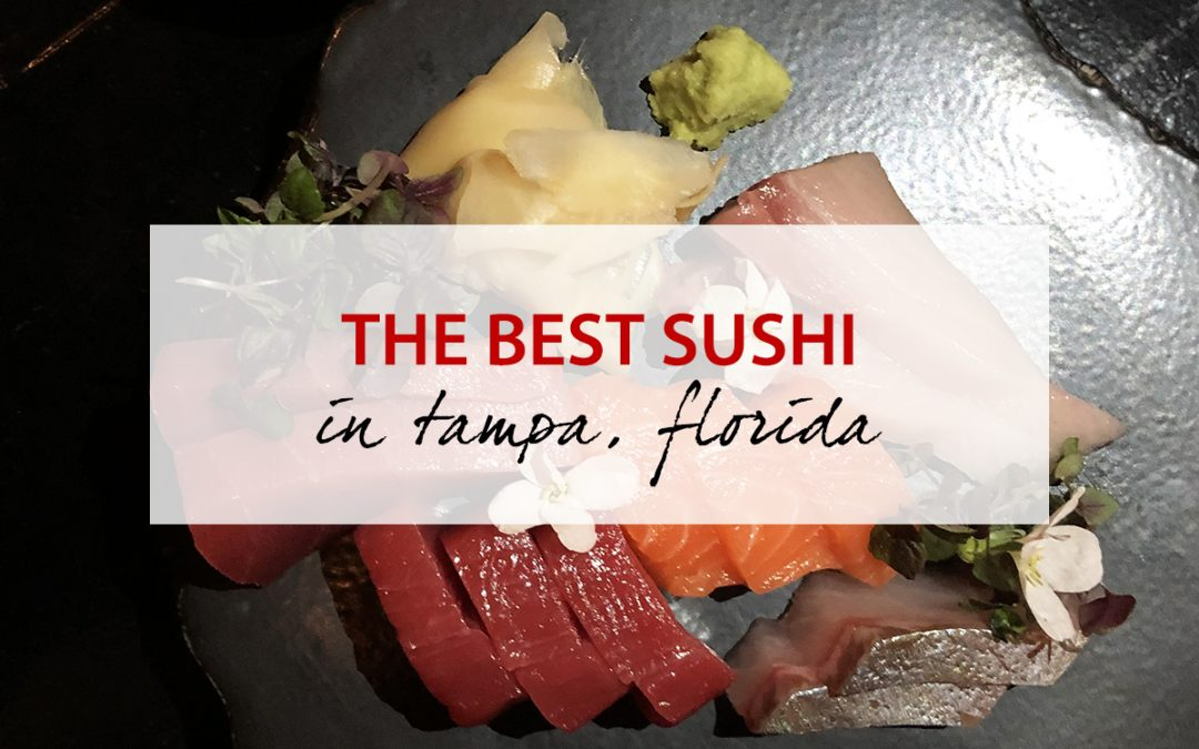Best Sushi In Tampa