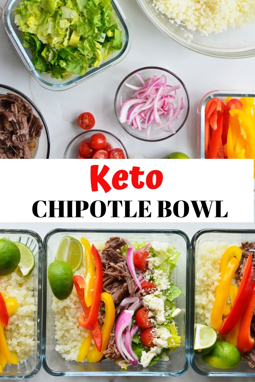 A step by step guide to making your favorite Keto Chipotle Burrito Bowl. These homemade Chipotle Bowls are great for meal prep!#mealprep #ketomealprep