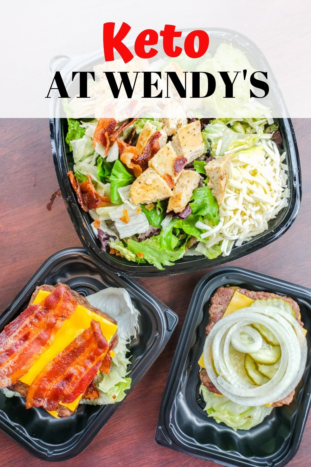 Wendy's Keto Options make staying keto on the go easy! They have delicious burgers that are made from 100% beef, yummy salads that actually fill you up, and of course BACON!