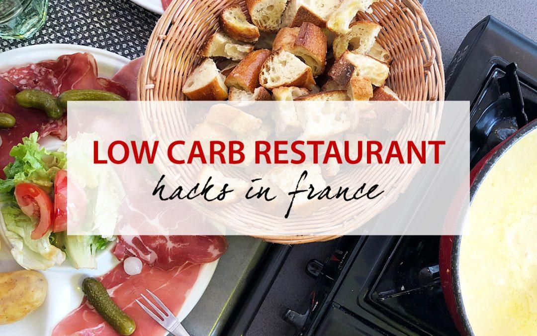 Low Carb Restaurant Hacks in France