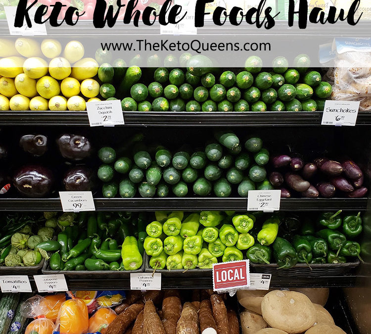 Keto Whole Foods Haul