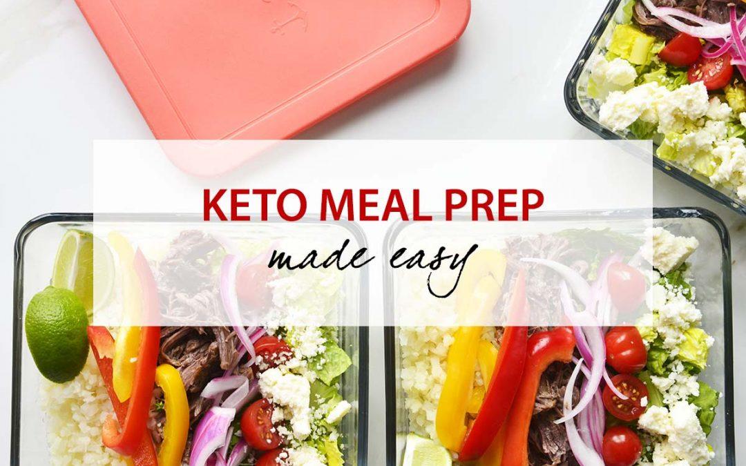Keto Meal Prep Made Easy