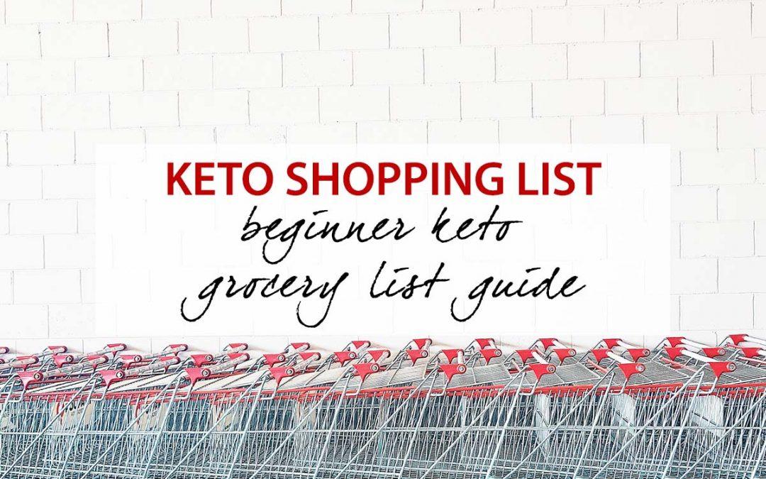 Keto Shopping List – Beginner Keto Grocery List Guide